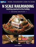 Kalmbach N Scale Railroading, Getting Started in the Hobby (2nd Edition) Model Railroad Book #12428