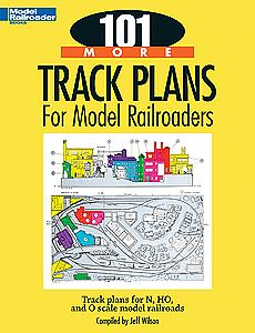 Kalmbach Publishing 101 More Track Plans