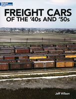 Kalmbach Freight Cars of the 40s & 50s Model Railroading Historical Book #12489