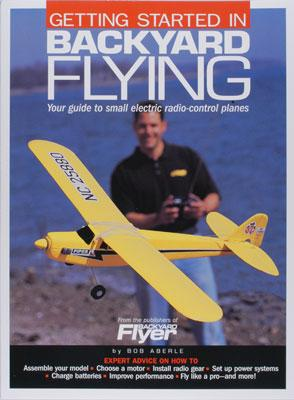 Model Airplane News Get Started In Backyard Flying -- RC Airplane Book -- #2028