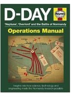 Motorbooks D-Day Neptune, Overlord & the Battle of Normandy Operations Manual