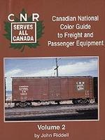 Morning-Sun Canadian National Color Guide to Freight and Passenger Vol 2 Model Railroading Book #1054
