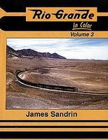 Morning-Sun Rio Grande in Color Volume 3 Model Railroading Book #1061