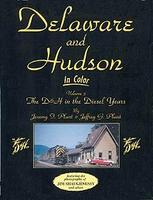 Morning-Sun Delaware & Hudson in Color Volume 3 D&H in the Diesel Years Model Railroading Book #1124