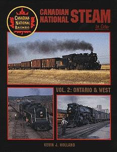 Morning Sun Books Inc Canadian National Steam Volume 2 Ontario & West -- Model Railroading Book -- #1159