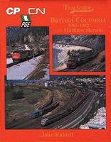 Morning-Sun Trackside Series British Columbia with Matt Herson Model Railroading Book #1167