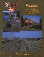 Morning-Sun Trackside Series Around the Twin Cities 1968-1972 with Joe Elliot Model Railroading Book #1328