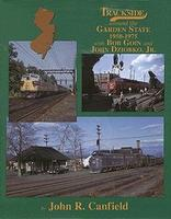 Morning-Sun Trackside Series Around the Garden State 1950-1975 with Bob Goin Model Railroading Book #1338