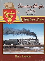 Morning-Sun Canadian Pacific In Color Volume 2 Western Lines Model Railroading Book #1398