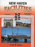 Morning-Sun New Haven Facilities in Color Volume 2 Model Railroading Book #1418