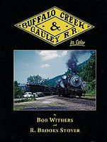 Morning-Sun Buffalo Creek & Gauley Railroad in Color Volume 1 Model Railroading Book #1423