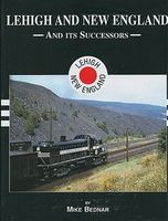 Morning-Sun Lehigh and New England Railroad and its Successors in Color Model Railroading Book #1481