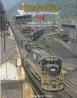 Morning-Sun Appalachian Coal Mines and Railroads In Color Volume 2 Virginia Model Railroading Book #1510