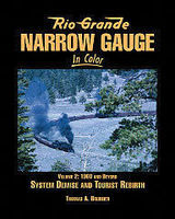 Morning-Sun Rio Grande Narrow Gauge in Color Volume 2 1960s and Beyond Model Railroading Book #1561