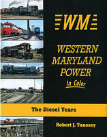 Morning-Sun Western Maryland Power in Color Model Railroading Book #1575