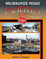 Morning-Sun Milwaukee Road Facilities In Color Volume 1- Illinois, Wisconsin and Iowa, Hardcover, 128 Pages, All Color