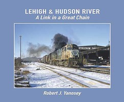 Morning-Sun Lehigh & Hudson River-A Link in a Great Chain Softcover
