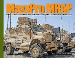 MilitaryMiniatures MaxxPro MRAP- A Visual History of Mine Resistant Ambush Protected Vehicles