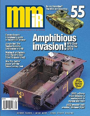 Military Miniatures in Review Military Miniatures in Review Magazine Issue #55 -- Military Vehicle Magazine -- #55