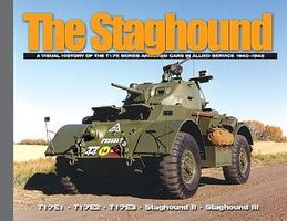 MilitaryMiniatures The Staghound- A Visual History of the T17E Series Armored Cars in Allied Service 1940-1945