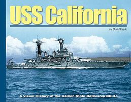 MilitaryMiniatures USS California- A Visual History of the Golden State Battleship BB44 (Hardback)