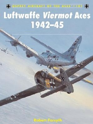 Osprey Publishing Aircraft of the Aces - Luftwaffe Viermot Aces 1942-45 -- Military History Book -- #aa101