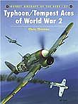 Osprey Publishing Aircraft of the Aces - Typhoon & Tempest Aces of WWII -- Military History Book -- #aa27