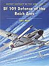 Osprey Publishing Aircraft of the Aces - Bf109 Defence of the Reich Aces -- Military History Book -- #aa68