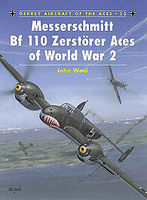 Osprey-Publishing Messerschmitt Bf 110 Zerstorer Aces of WWII Military History Book #ace25