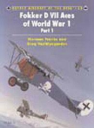 Osprey Publishing Fokker D VII Aces of WWI Part 1 -- Military History Book -- #ace53