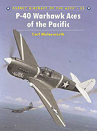 Osprey Publishing P-40 Warhawk Aces of the Pacific -- Military History Book -- #ace55