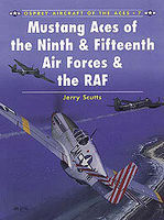 Osprey-Publishing Mustang Aces of the 9th and 15th Air Forces and the RAF Military History Book #ace7