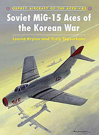 Osprey Publishing Soviet MiG-15 Aces of the Korean War -- Military History Book -- #ace82