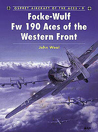Osprey Publishing Focke Wulf Fw 190 Aces of the Western Front -- Military History Book -- #ace9