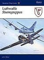 Osprey-Publishing Aviation Elite - Luftwaffe Sturmgruppen Military History Book #ae20
