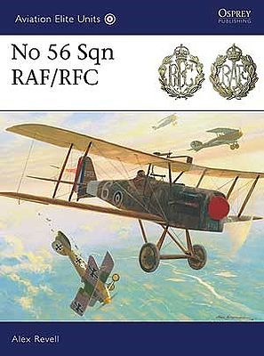 Osprey Publishing Aviation Elite - No 56 Sqn RAF/RFC -- Military History Book -- #ae33