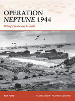 Osprey-Publishing Campaign - Operation Neptune 1944 D-Days Seaborne Armada Military History Book #c268