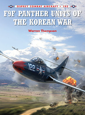 Osprey Publishing Combat Aircraft - F9F Panther Units of the Korean War -- Military History Book -- #ca103
