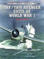 Osprey-Publishing Combat Aircraft - TBF/TBM Avenger Units of WWII Military History Book #ca16