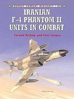 Osprey-Publishing Combat Aircraft - Iranian F4 Phantom II Units in Combat Military History Book #ca37