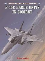 Osprey-Publishing Combat Aircraft - F15C Eagle Units in Combat Military History Book #ca53