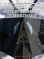 Osprey-Publishing F117 Stealth Fighter Units of Operation Desert Storm Military History Book #ca68