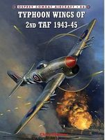 Osprey-Publishing Combat Aircraft - Typhoon Wings of 2nd TAF 1943-45 Military History Book #ca86