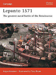 Osprey Publishing Lepanto 1571 The Greatest Naval Battle of the Renaissance -- Military History Book -- #cam114