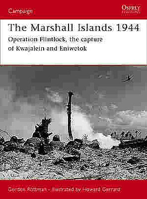 Osprey Publishing The Marshall Islands 1944 -- Military History Book -- #cam146