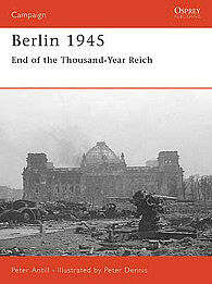 Osprey Publishing Berlin 1945 -- Military History Book -- #cam159