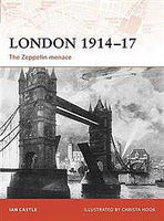 Osprey-Publishing London 1914-17 Zepplin Menace Military History Book #cam193