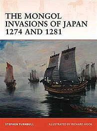 Osprey Publishing The Mougol Invasion of Japan -- Military History Book -- #cam217
