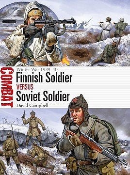 Osprey Publishing Combat Finnish Soldier vs Soviet Soldier -- Military History Book -- #cbt21