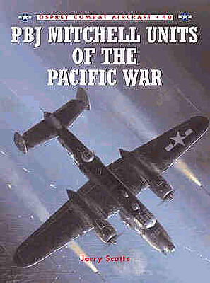 Osprey Publishing PBJ Mitchell Units of the Pacific War -- Military History Book -- #com40